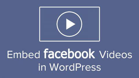 Ajouter une vidéo facebook dans wordpress